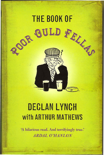 The Book of Poor Auld Fellas – 2007