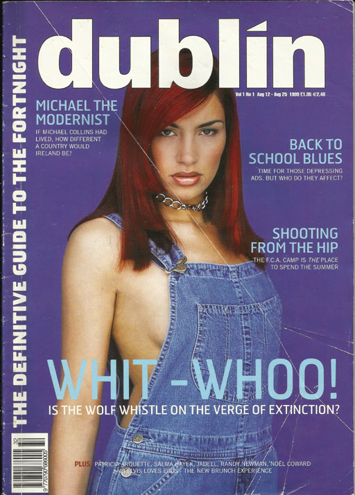 Dublin Magazine, Vol 1, Issue 1 –  August 1999