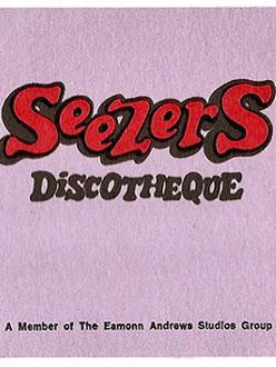Seezers Night Club – Dublin 1970