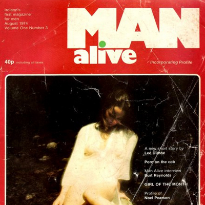 Man Alive – Ireland's first magazine for men – 1974