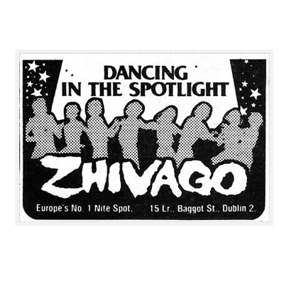 Zhivago Night Club, Dublin 1970s/80s – Love Stories Continue