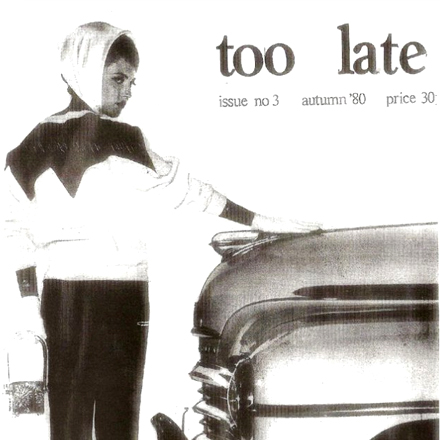 "The Wonderland of Boogie -  ""Too Late"" Issue 3 Autumn 1980"
