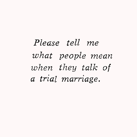 What is a Trial Marriage? - 1967