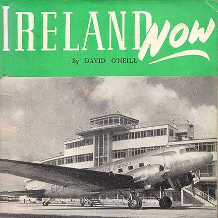 Ireland Now - 1948 Booklet by David O'Neill